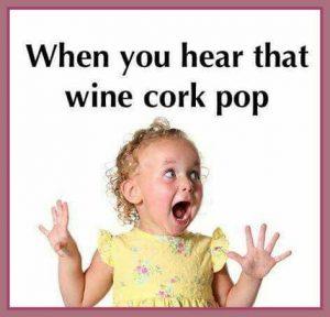 when-you-hear-that-wine-cork-pop